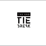 TIE BREAK – The End